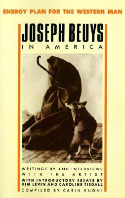 Joseph Beuys in America by Joseph Beuys
