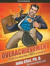 Overachievement from SmarterComics by John Eliot