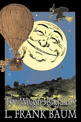 The Woggle-Bug Book by L. Frank Baum