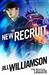 The New Recruit by Jill Williamson