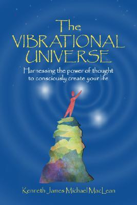 The Vibrational Universe (Spiritual Dimensions)