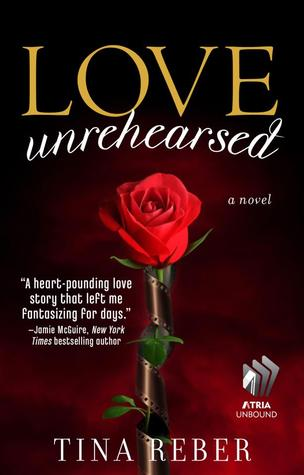 Love Unrehearsed (Love, #2)