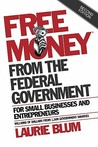 Free Money from the Federal Government for Small Businesses and Entrepreneurs