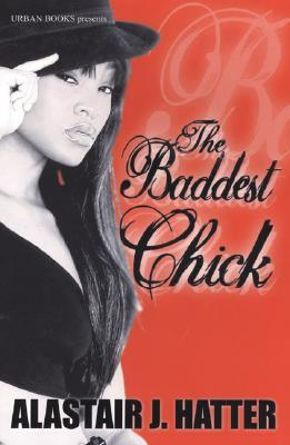 The Baddest Chick