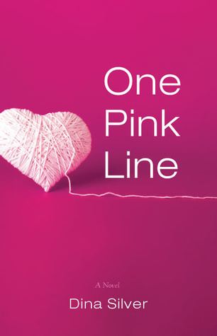 One Pink Line by Dina Silver