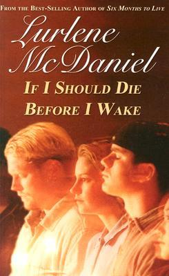 If I Should Die Before I Wake by Lurlene McDaniel