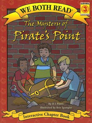 The Mystery of Pirate's Point by D.J. Panec