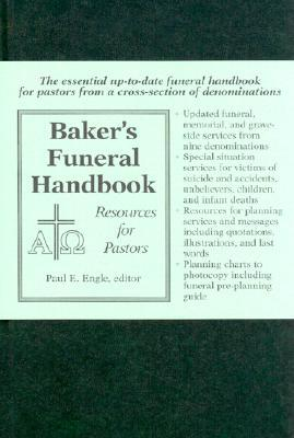 Baker's Funeral Handbook: Resources for Pastors