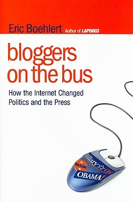 Bloggers on the Bus by Eric Boehlert