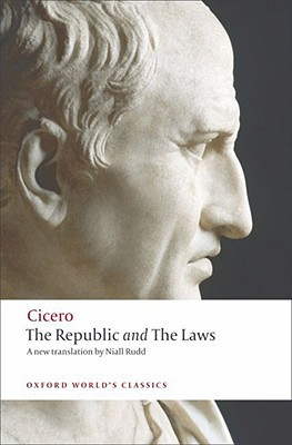 The Republic and The Laws by Cicero