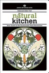 The Natural Kitchen by Deborah Eden Tull