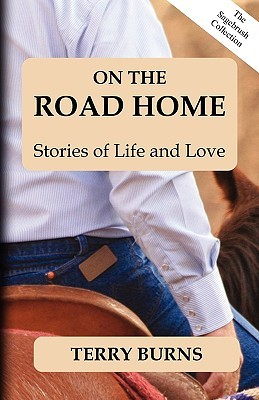 On the Road Home: The Sagebrush Collection - Vol 1