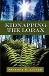 Kidnapping the Lorax
