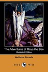 The Adventures of Maya the Bee by Waldemar Bonsels
