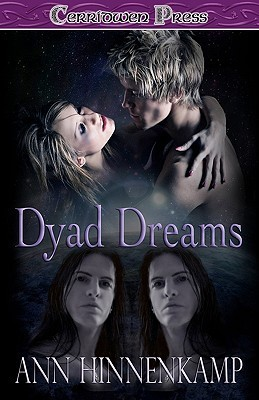Dyad Dreams by Ann Hinnenkamp