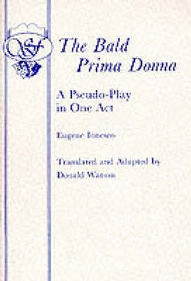 The Bald Prima Donna by Eugène Ionesco