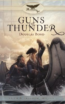 Guns of Thunder by Douglas Bond