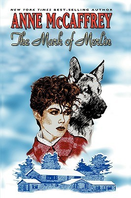 The Mark of Merlin by Anne McCaffrey