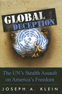 Global Deception by Joseph A. Klein