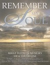 Remember My Soul: What to Do in Memory of a Loved One: A Path of Reflection and Inspiration for Shiva, the Stages of Jewish Mourning, an