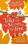 Toby and the Secrets of the Tree (Tobie Lolness, #2)