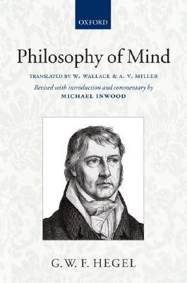 Philosophy of Mind by Georg Wilhelm Friedrich Hegel