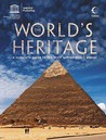 The World's Heritage: A Complete Guide To The Most Extraordinary Places