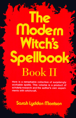 The Modern Witch's Spellbook: Book ll
