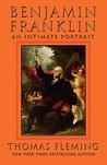 Benjamin Franklin: An Intimate Portrait