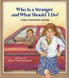 Who is a Stranger and What Should I Do? (Albert Whitman Concept Paperbacks)