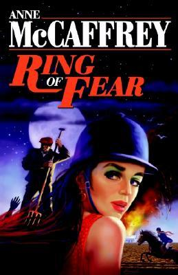 Ring of Fear by Anne McCaffrey