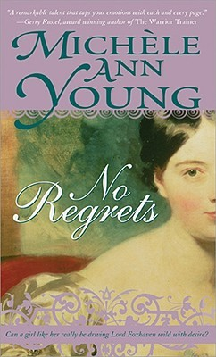 No Regrets by Michele Ann Young