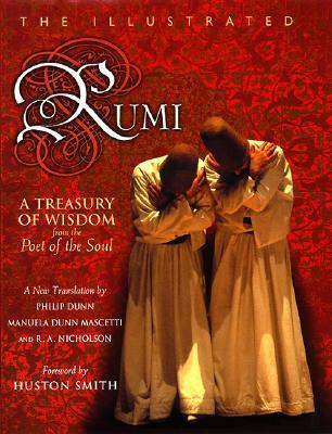 The Illustrated Rumi by Rumi