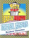 Frozen Assets: Readers' Favorite