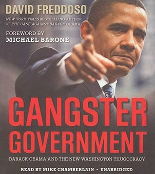 Gangster Government by David Freddoso