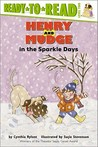 Henry and Mudge in the Sparkle Days (Henry and Mudge, #5)