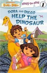 Dora and Diego Help the Dinosaur