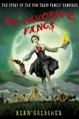 My Favorite Fangs by Alan Goldsher
