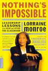 Nothing's Impossible by Lorraine Monroe