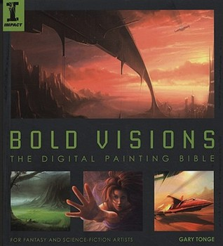 Bold Visions by Gary Tonge