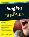 Singing For Dummies (For Dummies (Sports & Hobbies))