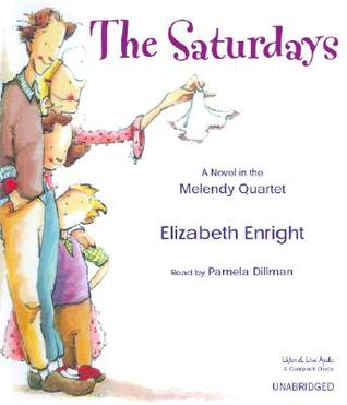 The Saturdays: A Novel in the Melendy Quartet