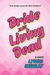 Bride of the Living Dead