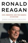 Ronald Reagan: Fate, Freedom, and the Making of History