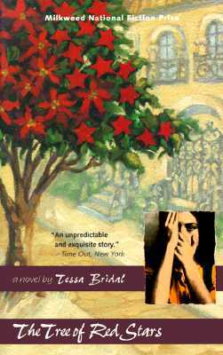 The Tree of Red Stars by Tessa Bridal