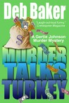 Murder Talks Turkey (Gertie Johnson, #3)