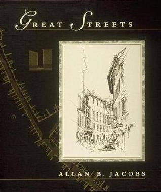 Great Streets by Allan B. Jacobs