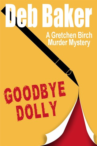Goodbye, Dolly by Deb Baker