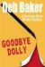Goodbye, Dolly (Gretchen Birch, #2)