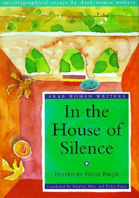 In the House of Silence by Faqir Fadia